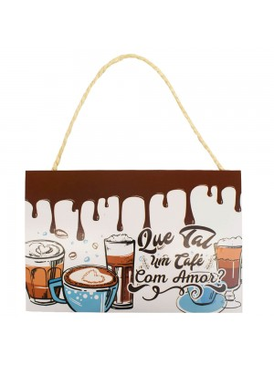 Placa Decorativa Que Tal Um Café Com Amor 20x30cm