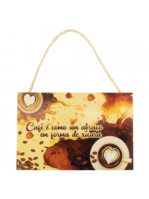 Placa Decorativa Café É Como Um Abraço 20x30cm